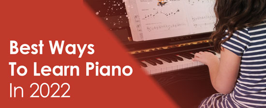 Best Ways to Learn Piano
