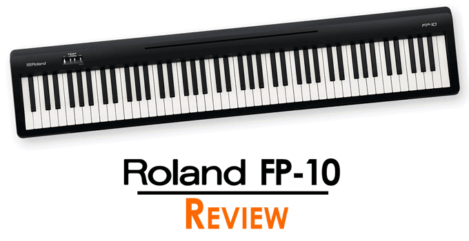 Roland Fp 10 Review The New Entry Level Addition To The Fp Series