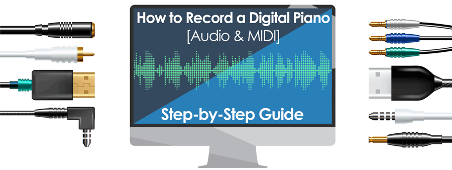 How to Record Keyboard Digital Piano