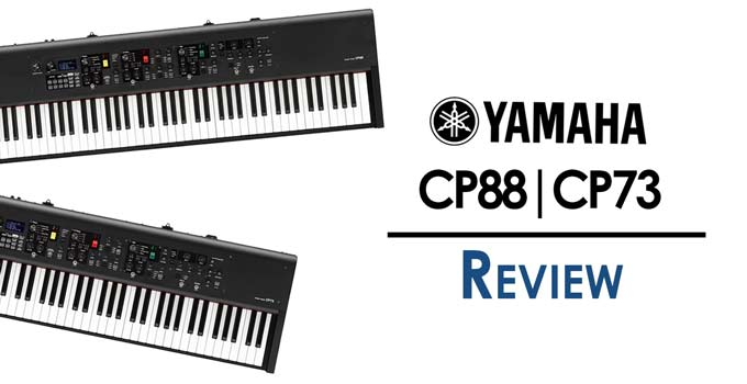 Yamaha CP88 CP73 Review