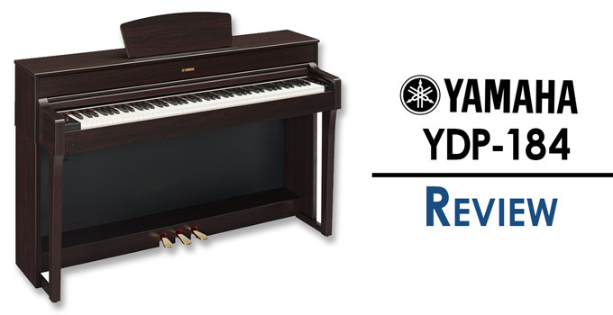 Yamaha YDP-184 Review