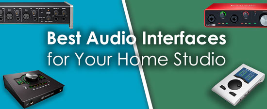 Selecting the Best Audio Interface for Your Home Studio