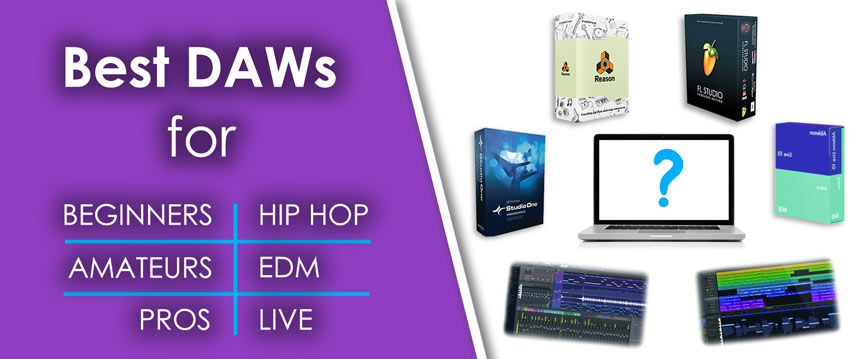 Best DAWs Music Production Software