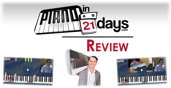 Piano in 21 Days Review