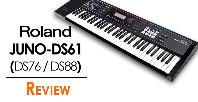 Roland JUNO DS61 DS76 DS88 Review
